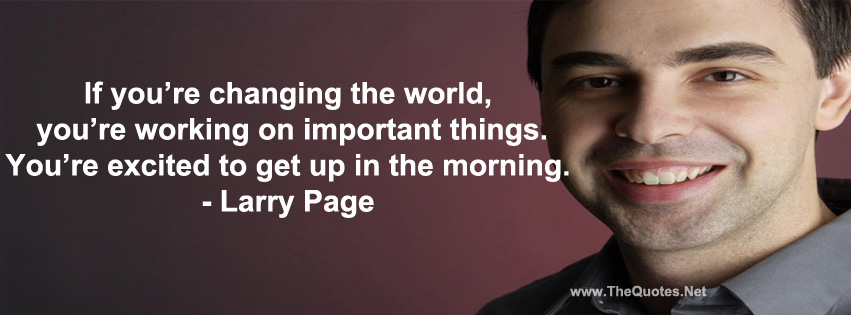larry page quotes thequotesnet motivational quotes