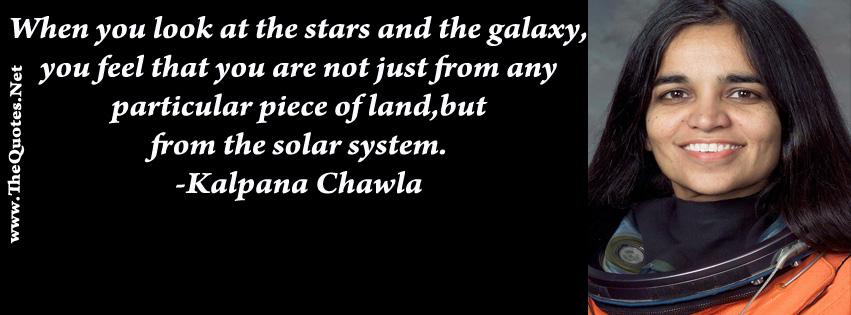 Kalpana Chawla  Kalpana Chawla Quotes