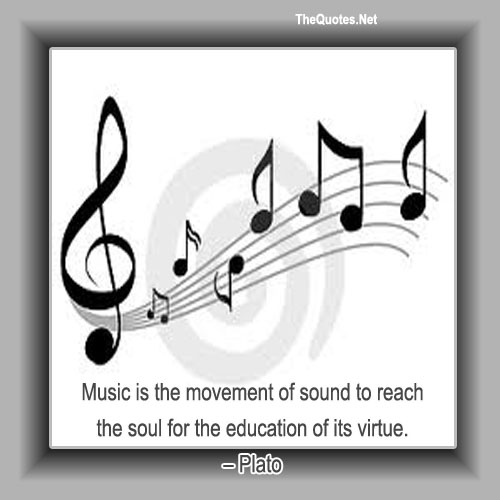 Music Is The Movement Of Sound To Reach Plato Music Image