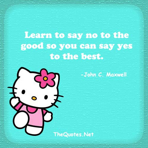 learn to say no to the good so you can s john c maxwell