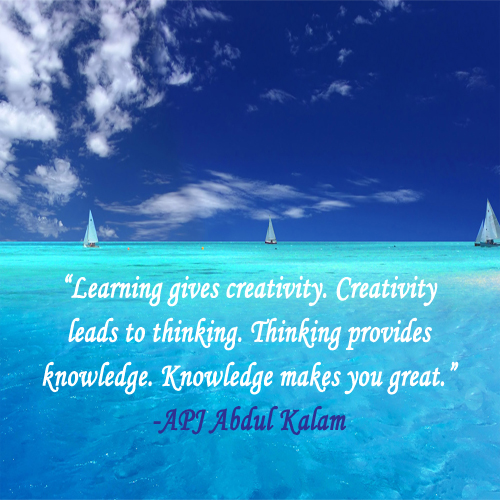 learning gives creativity creativity lea by abdul kalam