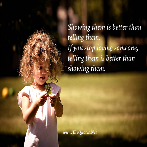 Showing Them Is Better Than Telling Them Love Image