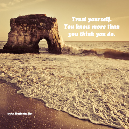 Trust Yourselfyou Know More Than You Th Motivation Image